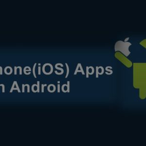 use iphone apps on android phone