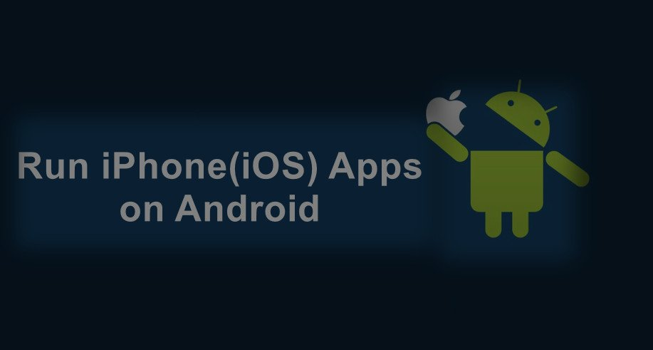 5 Best iOS Emulator for Android (Run iOS Apps on Android)