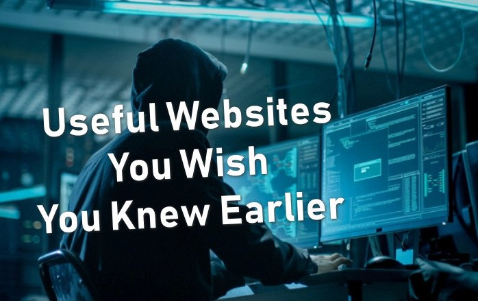 useful websites you wished you knew earlier