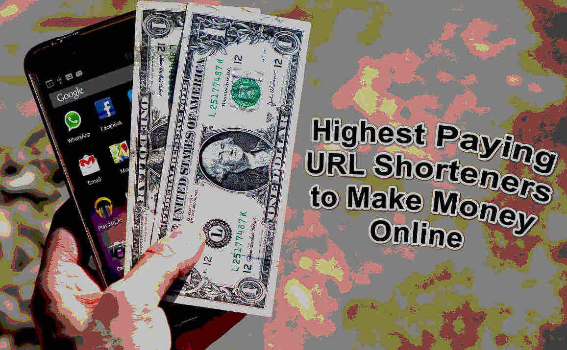 14 Highest Paying URL Shortener to Earn Money [October 2021]