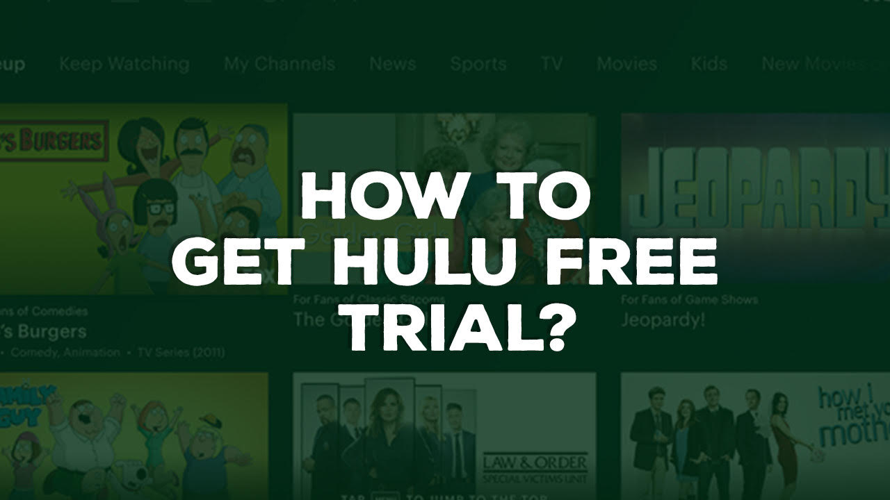 How to get Hulu Free Trial