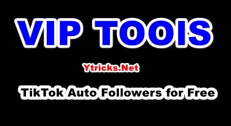 Download VipTools APK v3.1 [2021] FREE Unlimited TikTok Followers