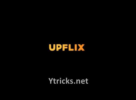 Upflix APK – Watch TV Shows, Series & Movies [AdFree, MOD]